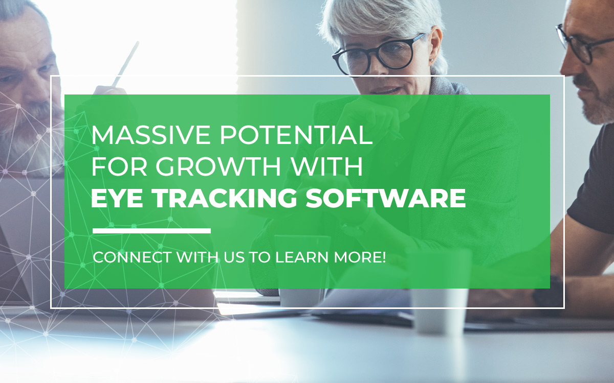 Massive Potential for Growth With Eye Tracking Software