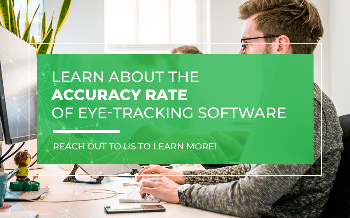 Learn About the Accuracy Rate of Eye-Tracking Software