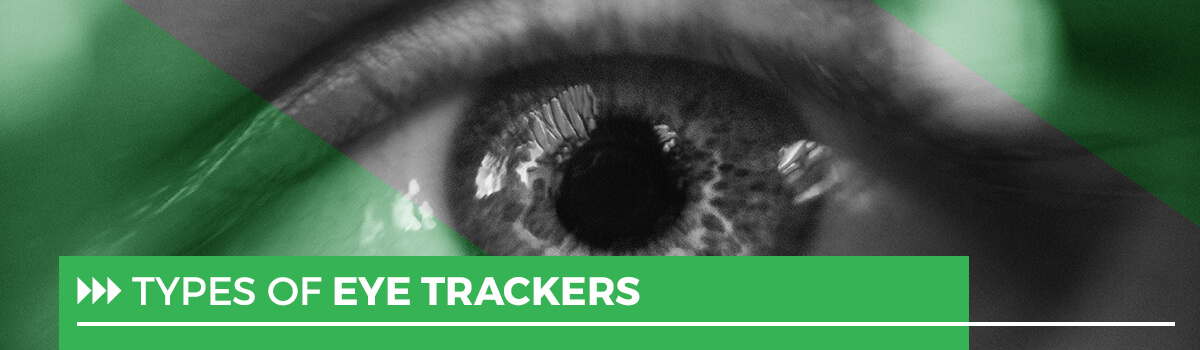 types of eye trackers